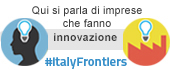 #ltalyFrontiers: una vetrina ufficiale per le startup e le PMI innovative italiane