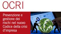 """ATTENZIONE INIZIATIVA RINVIATA A DATA DA DEFINIRSI - Convegno OCRI """"Prevenzione e gestione dei rischi del nuovo Codice della crisi d'impresa"""" -"""