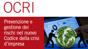 """SAVE THE DATE: Convegno OCRI - Convegno """"Prevenzione e gestione dei rischi del nuovo Codice della crisi d'impresa"""""""